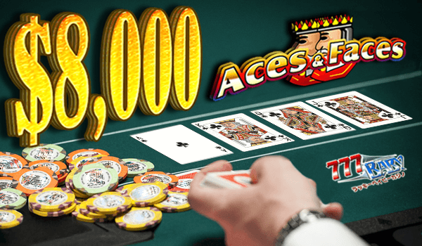 Aces And Faces(エース アンド フェイス)で一撃$8,000のご獲得!!