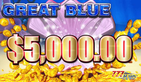 グレートブルーで一撃$5,000.00のご獲得!!