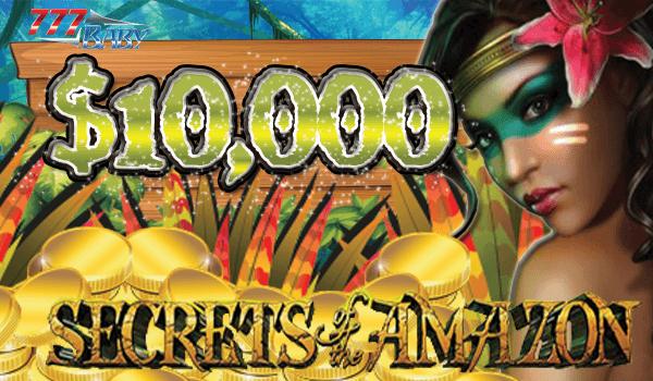 シークレット オブ アマゾンで一撃$10,000のご獲得!!